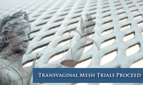 Transvaginal Mesh Lawsuits Proceed in Federal Court