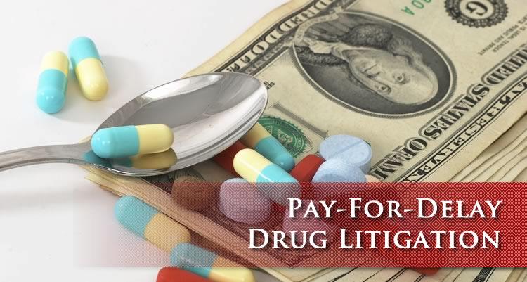 Pay For Delay Drug Litigation