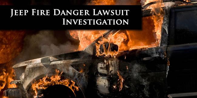 Jeep Fire Danger Lawsuit