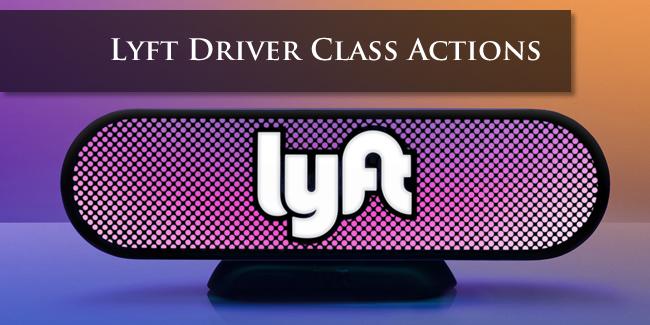 Lyft Driver Class Actions