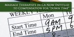 "Massage Therapist Pay Must Now Include ""Non-Productive"" Time"