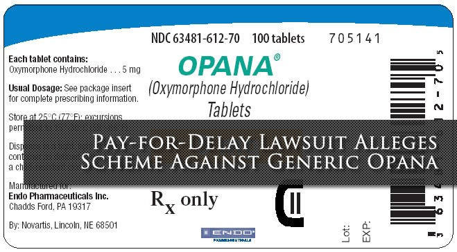 Pay-for-Delay Lawsuit Alleges Scheme Against Generic Opana Painkiller